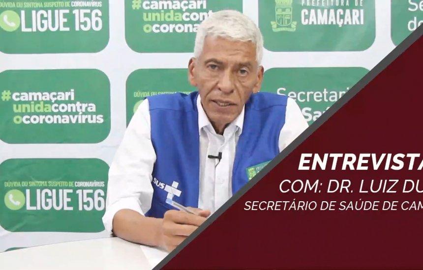 [CN Entrevista: Dr. Luiz Duplat fala sobre ações de combate ao coronavírus em Camaçari]