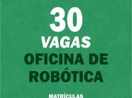 [Cidade do Saber oferece 30 vagas para oficina de robótica]