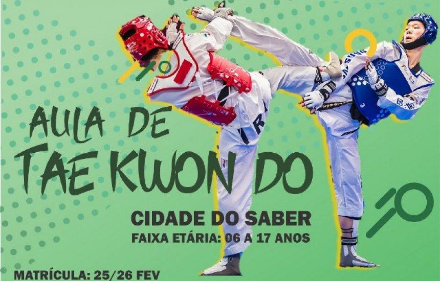 [Inscrições para aulas de Taekwondo iniciam na Cidade do Saber]