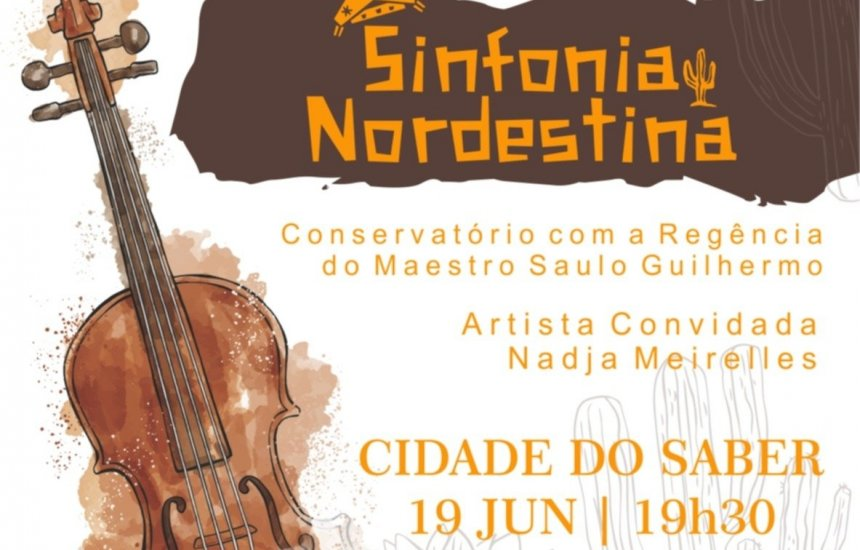 """[Conservatório de Música da CDS apresenta espetáculo """"Sinfonia Nordestina""""]"""