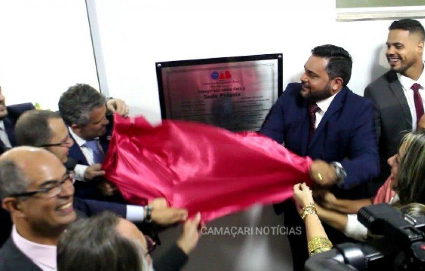 [Nova sede da OAB é inaugurada em Camaçari]