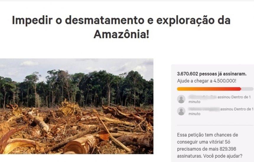 Abaixo-assinado em defesa da Amazônia recebe mais de 3 milhões de assinaturas