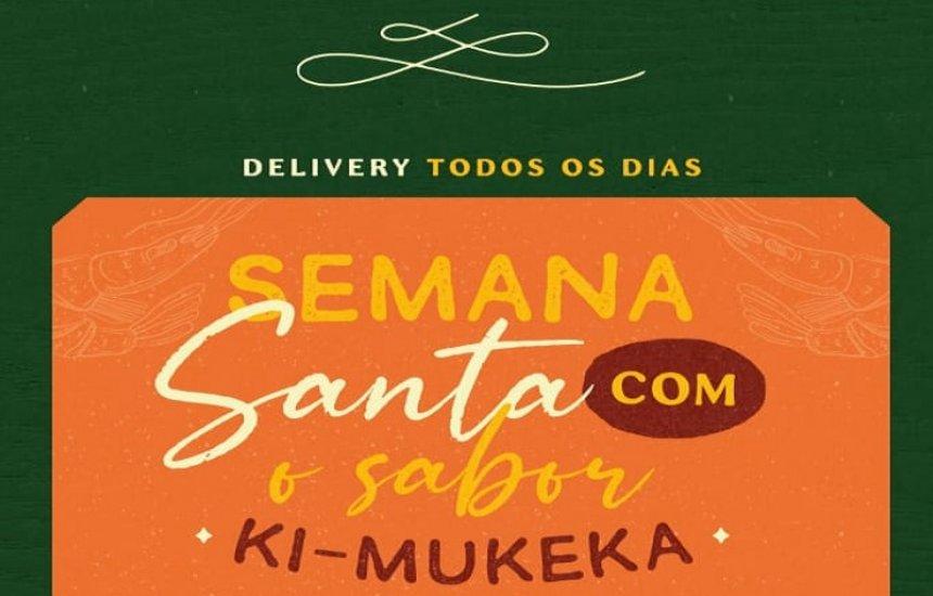 [Chegou o Delivery Ki-Mukeka Camaçari!]
