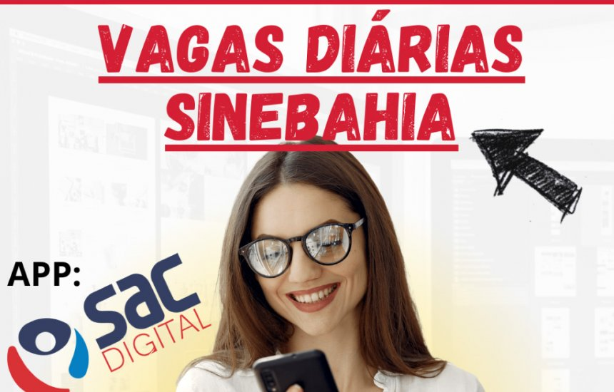 [SineBahia: confira as vagas de emprego disponíveis para Salvador e interior da Bahia]