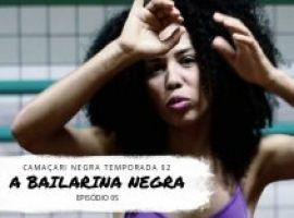 [Camaçari Negra: Sinha Guimarães encerra temporada de web série]